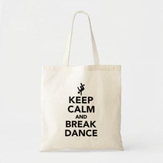 Keep calm and Breakdance Tote Bag