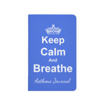 Keep Calm and Breathe Asthma Journal