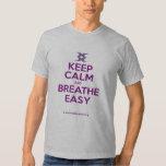 Keep Calm and Breathe Easy Tshirts