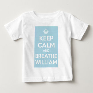 Keep Calm and Breathe Will Baby T-Shirt