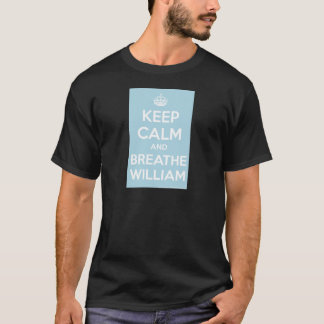 Keep Calm and Breathe Will T-Shirt