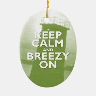 Keep Calm and Breezy On Christmas Ornament