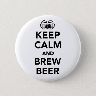 Keep calm and brew beer pinback button