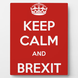 Keep Calm and Brexit Plaque