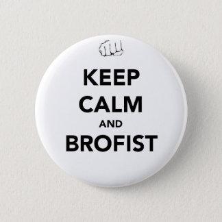 Keep Calm and Brofist! Button