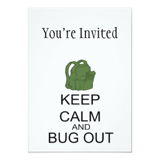 Keep Calm And Bug Out Invite