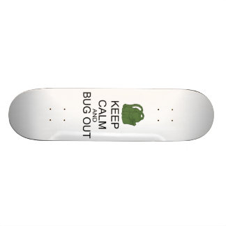 Keep Calm And Bug Out Skateboard Deck