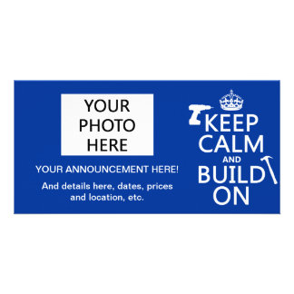 Keep Calm and Build On (any background color) Card