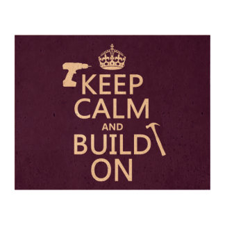 Keep Calm and Build On (any background color) Queork Photo Prints