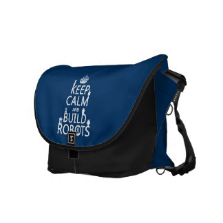 Keep Calm and Build Robots (in any color) Messenger Bag
