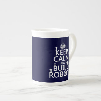 Keep Calm and Build Robots (in any color) Porcelain Mug
