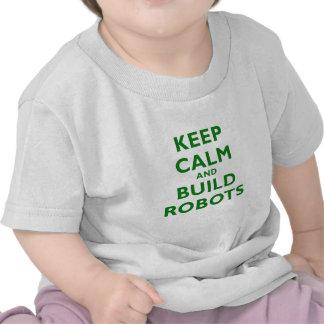 Keep Calm and Build Robots Tees