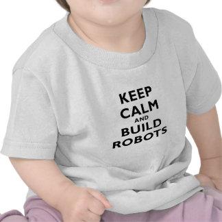 Keep Calm and Build Robots Tshirt