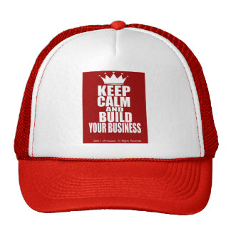 Keep Calm And Build Your Business Trucker Hat