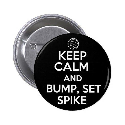 Keep Calm and Bump, Set, Spike Pinback Buttons