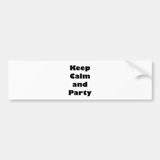 Keep Calm and.. Bumper Sticker