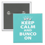 Keep Calm and Bunco On Design Pins