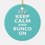 Keep Calm and Bunco On Ornament