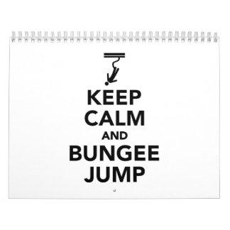 Keep calm and bungee jump calendar