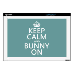 17' Laptop Skin for Mac & PC with Keep Calm and Bunny On design