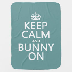 Baby Blanket with Keep Calm and Bunny On design