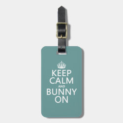 Small Luggage Tag with leather strap with Keep Calm and Bunny On design