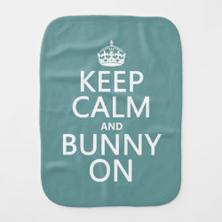 Burp Cloth with Keep Calm and Bunny On design