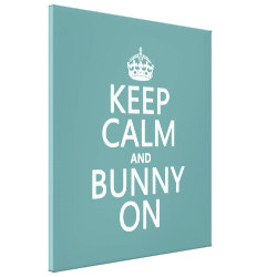 Premium Wrapped Canvas with Keep Calm and Bunny On design