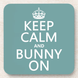Beverage Coaster with Keep Calm and Bunny On design