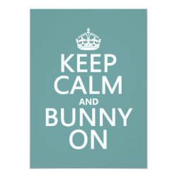5.5' x 7.5' Invitation / Flat Card with Keep Calm and Bunny On design