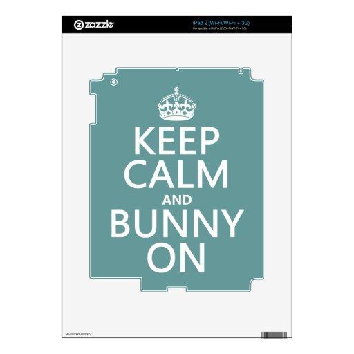 Keep Calm and Bunny On (customisable) iPad 2 Skin