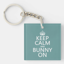 Square Keychain with Keep Calm and Bunny On design