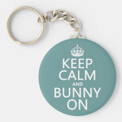 Keep Calm and Bunny On Basic Button Keychain