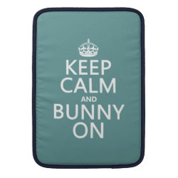 Macbook Air Sleeve with Keep Calm and Bunny On design