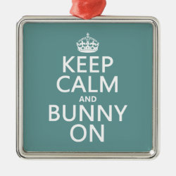 Keep Calm and Bunny On Premium Square Ornament