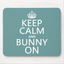 Mousepad with Keep Calm and Bunny On design