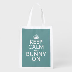 Reusable Grocery Bag with Keep Calm and Bunny On design
