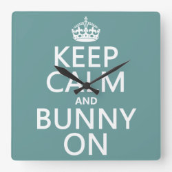 Square Wall Clock with Keep Calm and Bunny On design
