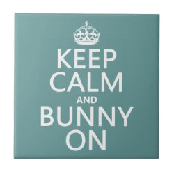Small Ceremic Tile (4.25' x 4.25') with Keep Calm and Bunny On design