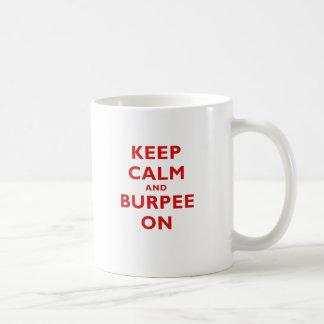 Keep Calm and Burpee On Coffee Mug