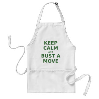 Keep Calm and Bust a Move Adult Apron
