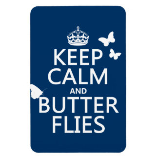 Keep Calm and Butterflies (any background color) Magnet