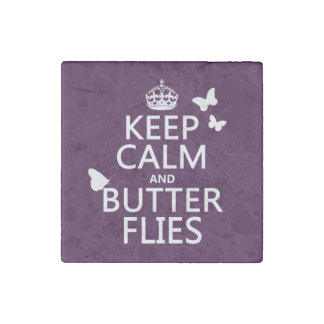 Keep Calm and Butterflies (any background color) Stone Magnet