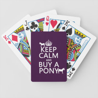 Keep Calm and Buy A Pony - all colors Bicycle Playing Cards