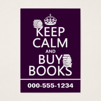 Keep Calm and Buy Books (in any color) Business Card