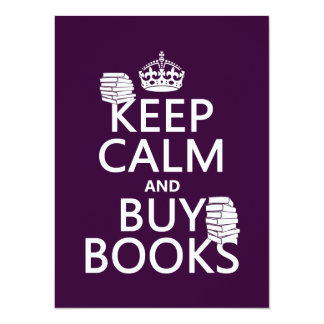 Keep Calm and Buy Books (in any color) Card