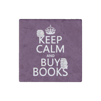 Keep Calm and Buy Books (in any color) Stone Magnet