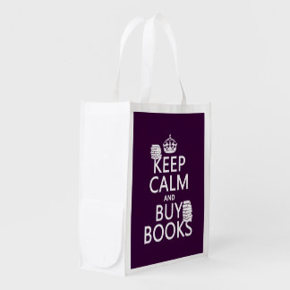 Keep Calm and Buy Books (in any color) Grocery Bag