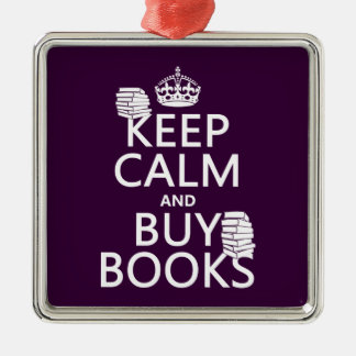 Keep Calm and Buy Books (in any color) Christmas Ornament