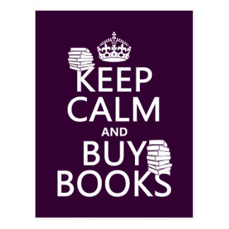 Keep Calm and Buy Books (in any color) Postcards